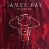 Running (Live from Abbey Road Studios) - Single, James Bay