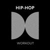 Hip Hop Workout - Various Artists