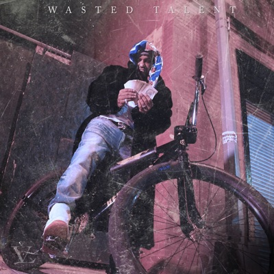 Wasted Talent MP3 Download