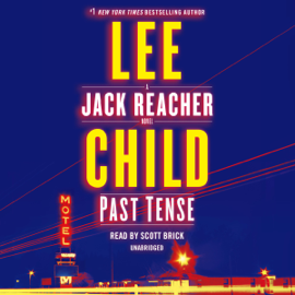 Past Tense: A Jack Reacher Novel (Unabridged) - Lee Child mp3 download