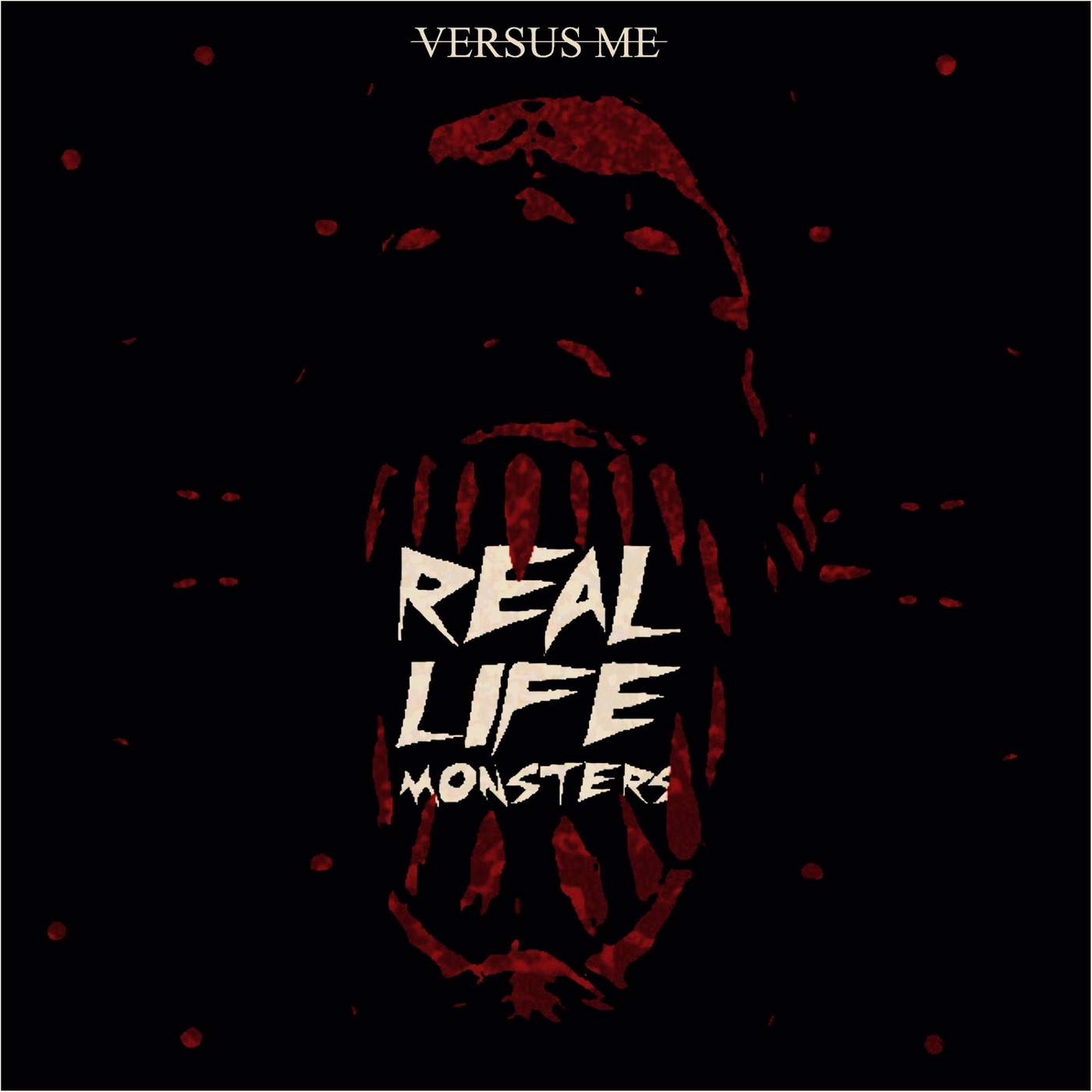 Versus Me - Real Life Monsters [single] (2017)