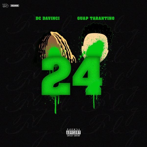 24 (feat. Guap Tarantino) - Single