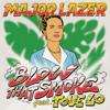 Major Lazer - Blow That Smoke (feat. Tove Lo) grafismos