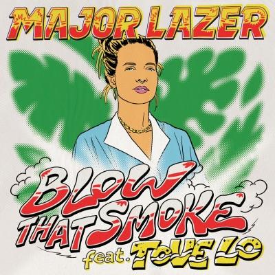 Blow That Smoke (feat. Tove Lo) - Single - Major Lazer