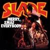 Merry Xmas Everybody - Single