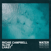 Water (feat. Slow J & Lhast)