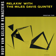 Relaxin' With the Miles Davis Quintet (Remastered) - Miles Davis Quintet - Miles Davis Quintet