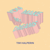 You Make My Dreams/Tim Halperinジャケット画像