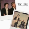 Too High (feat. Jesse Rutherford) - Single, Goody Grace