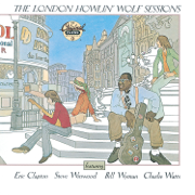 The London Howlin' Wolf Sessions (Reissue) [feat. Eric Clapton, Steve Winwood, Bill Wyman & Charlie Watts] - Howlin' Wolf - Howlin' Wolf