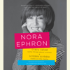 Nora Ephron - Crazy Salad and Scribble Scribble: Some Things About Women and Notes on Media (Unabridged)  artwork
