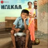 Halkaa (Original Motion Picture Soundtrack) - EP