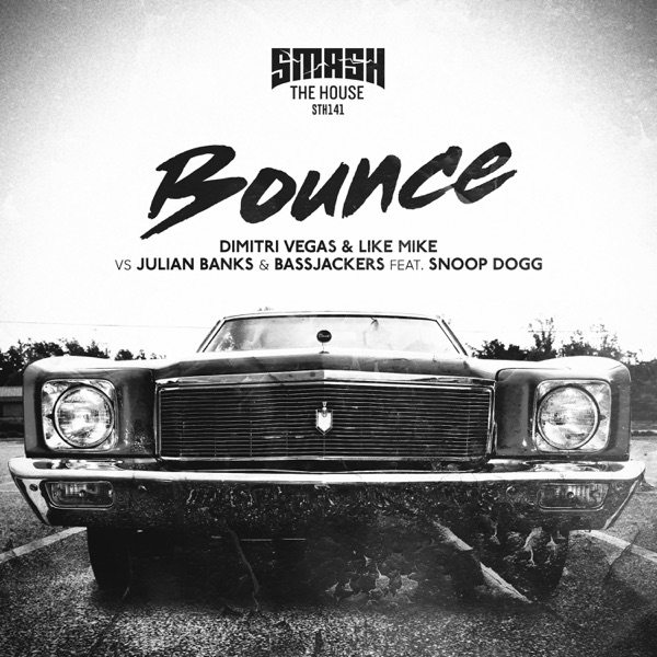 Bounce (feat. Snoop Dogg) - Single