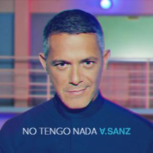 Alejandro Sanz - No Tengo Nada