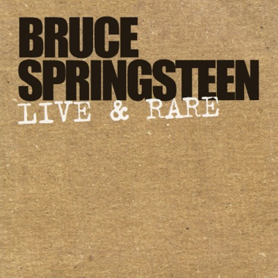 Live & Rare - EP - Bruce Springsteen