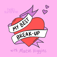 Podcast cover art for My Best Break-Up