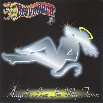 Angels Live in My Town - Belvedere