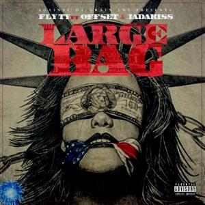 Large Bag (feat. Offset & Jadakiss) - Single Mp3 Download