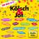 Verschiedene Interpreten - Kölsch & Jot - Top Jeck 2019