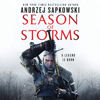 Andrzej Sapkowski - Season of Storms  artwork