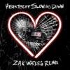 Heartbeat Slowing Down Zak Waters Remix Single