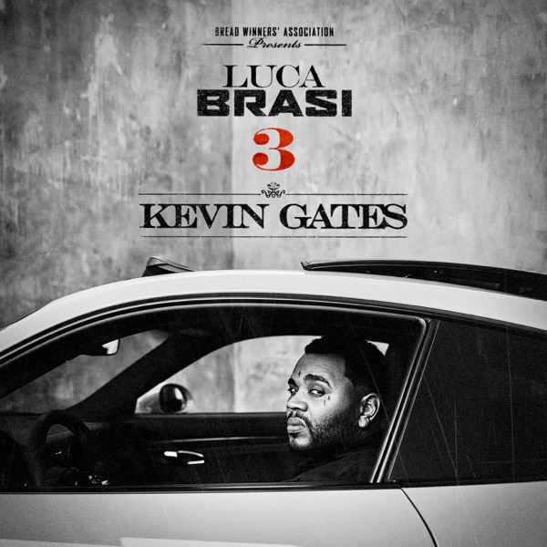 Kevin Gates - Luca Brasi 3 album wiki, reviews