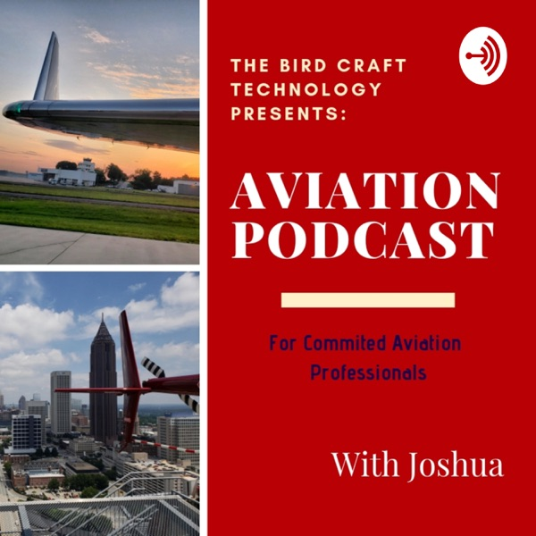 The Bird Craft - Aviation Podcast