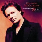 Delbert McClinton - Turn On Your Love Light