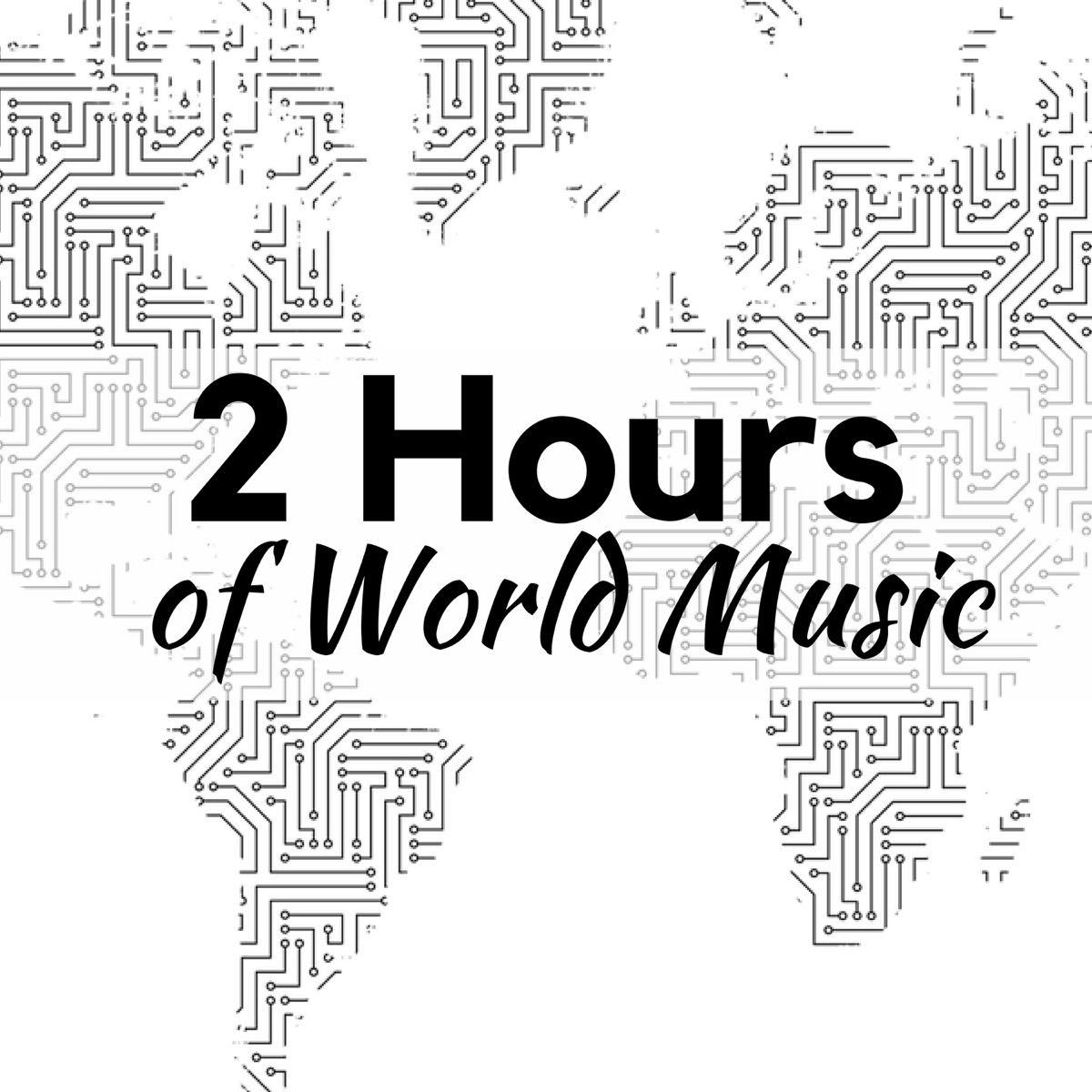 2 Hours of World Music - The Best in Indian Music, Asian