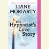 The Hypnotist's Love Story (Unabridged) AudioBook Download