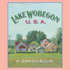 Garrison Keillor - Lake Wobegon U.S.A.  artwork