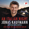 Jonas Kaufmann, Rundfunk-Sinfonieorchester Berlin & Jochen Rieder - An Italian Night - Live from the Waldbühne Berlin  artwork
