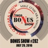 Bonus Show #282: July 29, 2016 - The Mike O'Meara Show