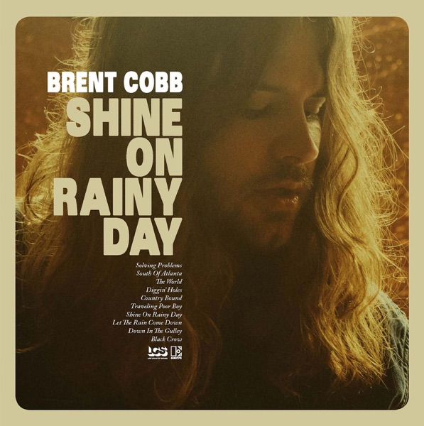 Shine On a Rainy Day performed by Brent Cobb