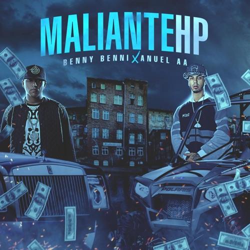 Benny Benni - Maliante Hp (feat. Anuel Aa) - Single