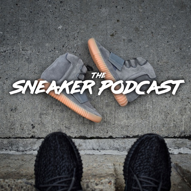 53e078399b62 The Sneaker Podcast by The Sneaker Podcast on Apple Podcasts