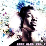 Deep Club, Vol. 7 - Feel the Deep