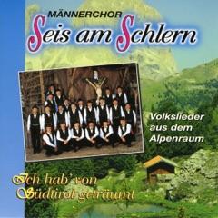 Ich hab von Südtirol geträumt