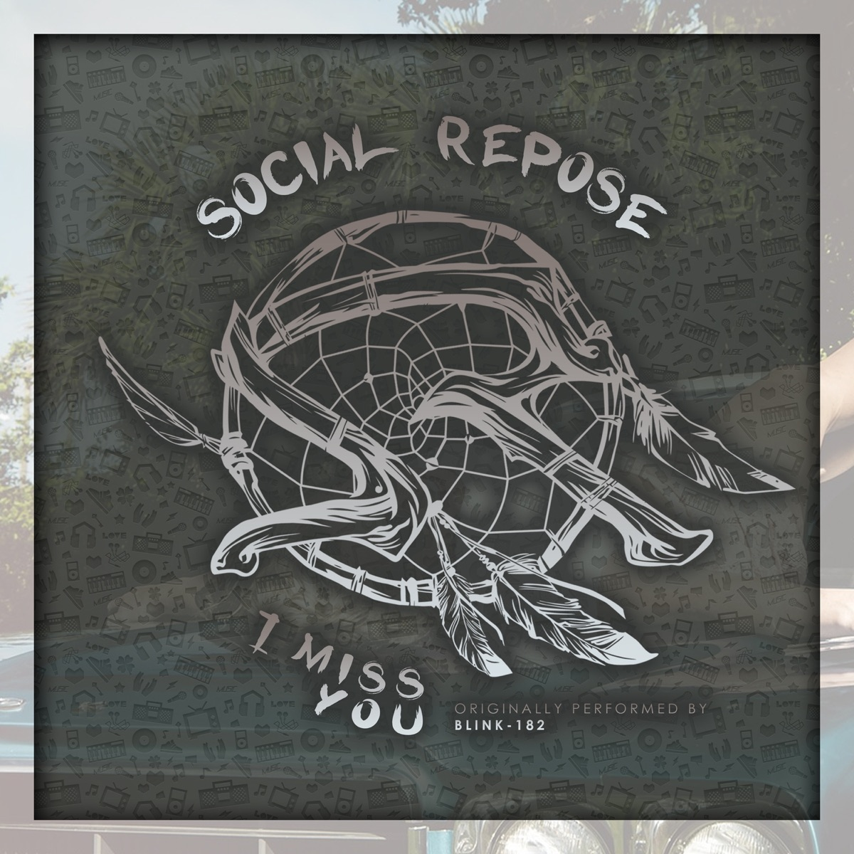 I Miss You feat Johnnie Guilbert - Single Social Repose CD cover