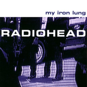 My Iron Lung - EP