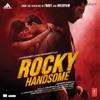 Rocky Handsome (Original Motion Picture Soundtrack)
