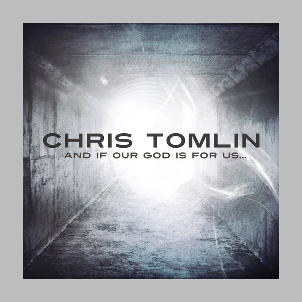 Chris Tomlin - Our God