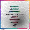 Waiting For Love (Remixes, Pt. II) - Single, Avicii