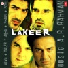 Lakeer (Original Motion Picture Soundtrack)