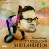 Hemant Kumar - Timeless Melodies