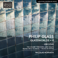 Nicolas Horvath - Philip Glass: Glassworlds, Vol. 4 – On Love artwork