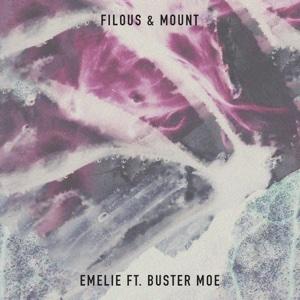 Emelie (feat. Buster Moe) - Single - filous & MOUNT - filous & MOUNT