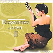 Bossanova Jawa, Vol. 3 - Dina, Nunung & Tommy - Dina, Nunung & Tommy