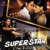 Super Star (Original Motion Picture Soundtrack)