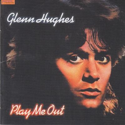 Play Me Out - Glenn Hughes